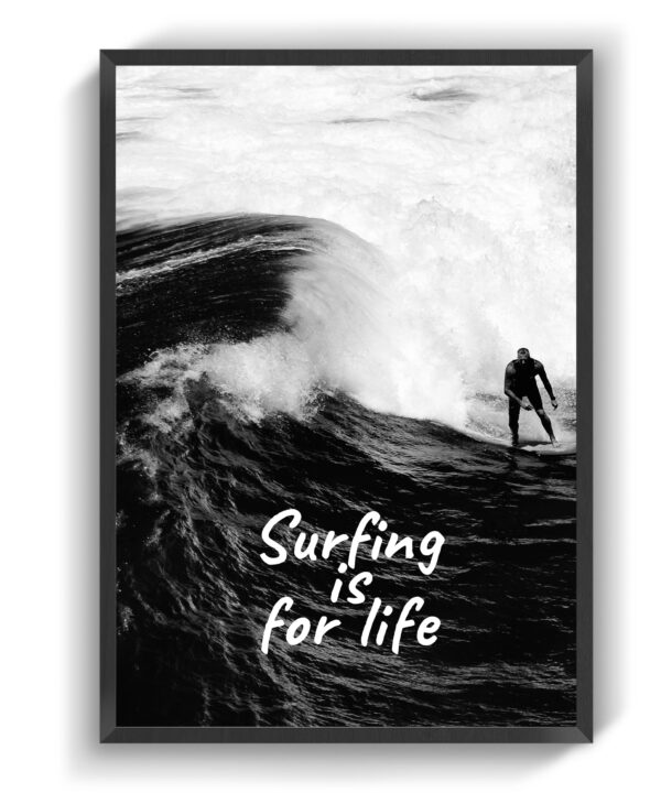 Surfing is for life