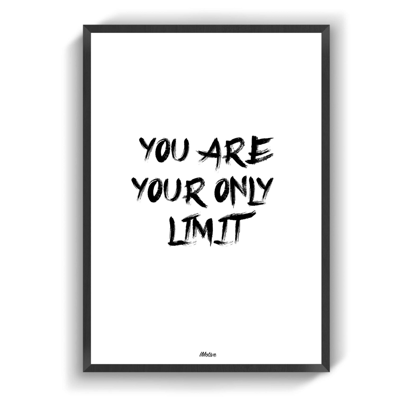 Your only limit