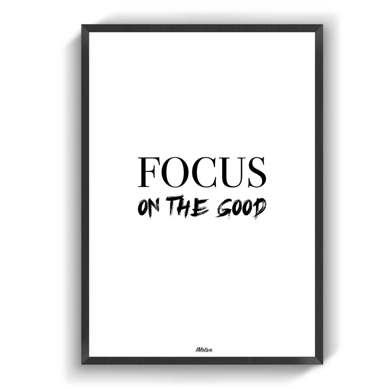 Focus on the good