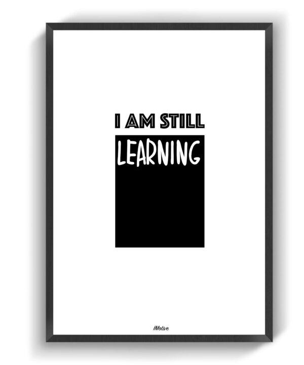 Im still learning