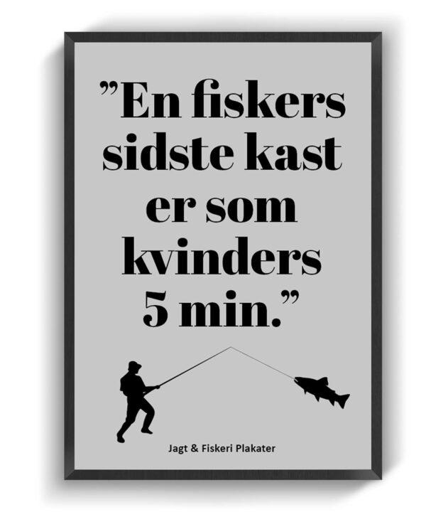 En fiskers sidste kast er som kvinders 5 min